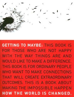 Getting to Maybe By Westley, Frances/ Zimmerman, Brenda/ Patton, Michael Quinn